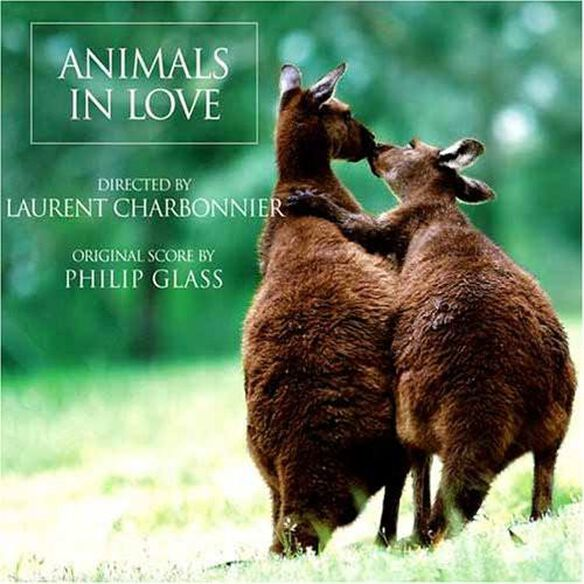 Philip Glass - Animals in Love [Original Score]