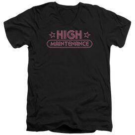 HIGH MAINTENANCE - ADULT V-NECK - BLACK T-Shirt