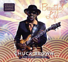 Chuck Brown - Beautiful Life