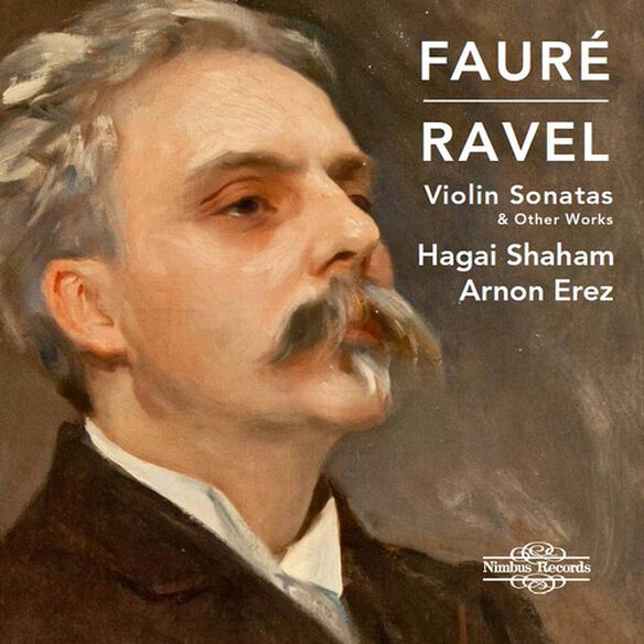 Faure/ Shaham/ Erez - Violin Sonatas & Other Works
