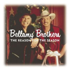 The Bellamy Brothers - Reason for the Season