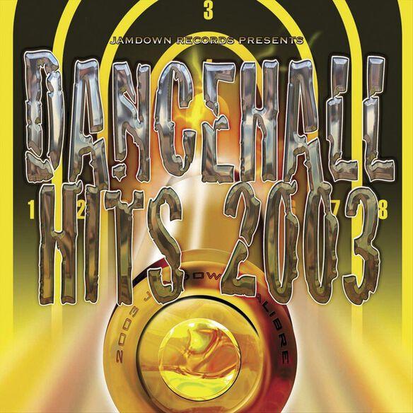 Dancehall Hits 2003