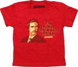 Anchorman I'm Kind of a Big Deal Juvenile T-Shirt