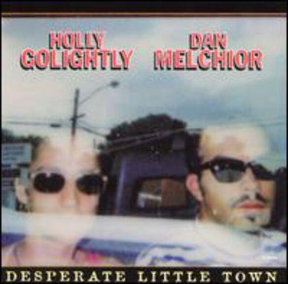 Dan Melchior - Desperate Little Town