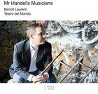 Laurent__Mr_Handels_Musicians
