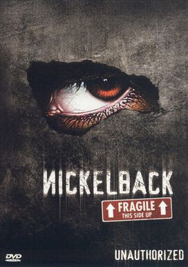 Nickelback - Unauthorized: This Side Up