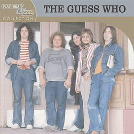 The Guess Who - Platinum & Gold Collection