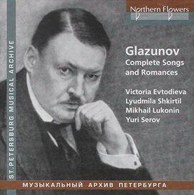 Evtodieva/ Shkirtil/ Serov - Glazunov: Complete Songs & Romances