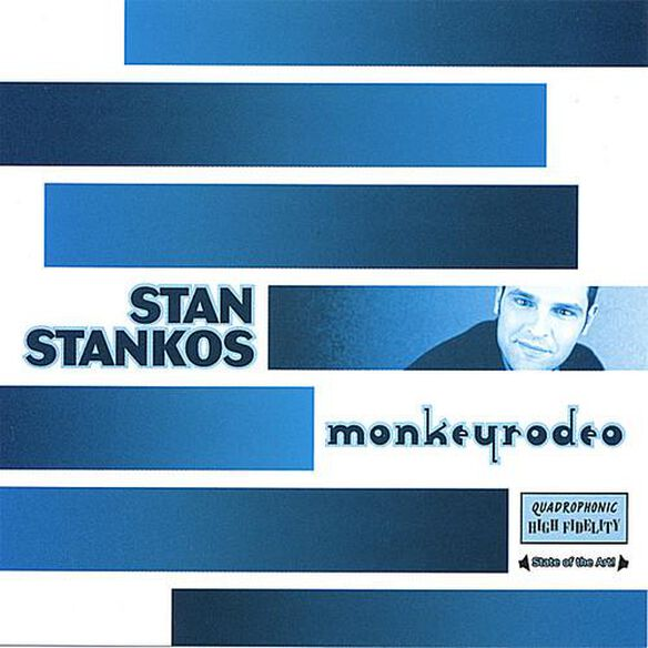 Stan Stankos - Monkey Rodeo
