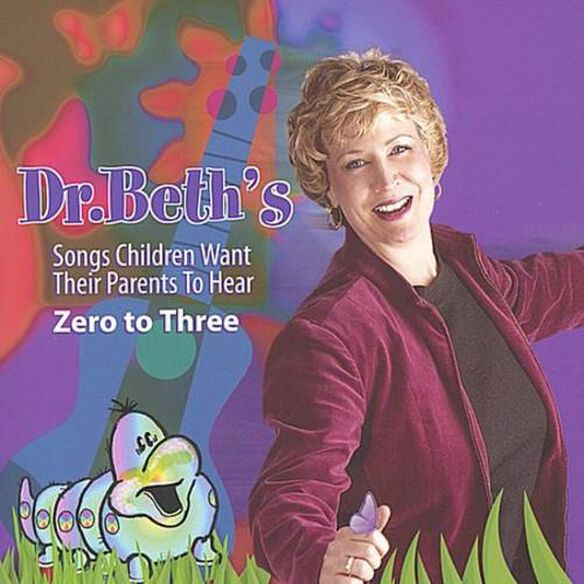 Dr Beth's Songs Children Want Their Parents (Cdr)