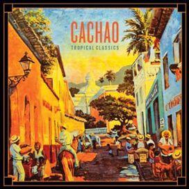 Cachao - Tropical Classics
