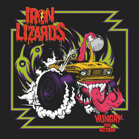 Iron Lizards - Hungry For Action