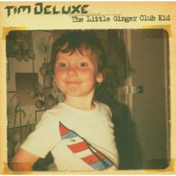 Tim Deluxe - Little Ginger Club Kid