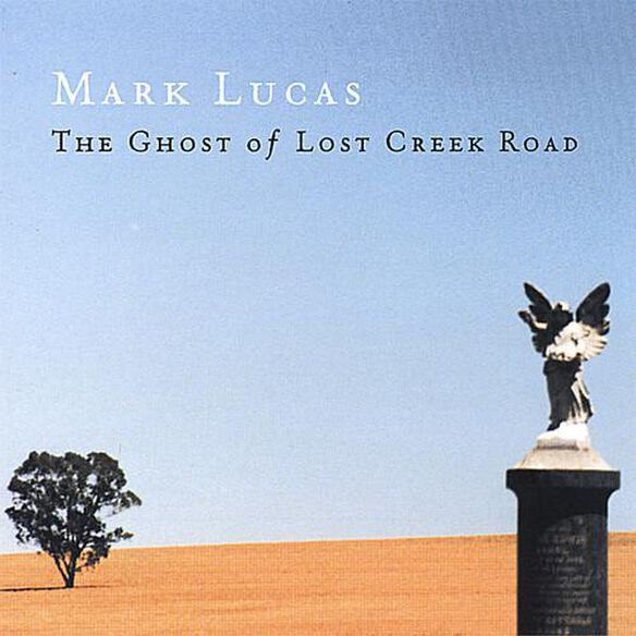 Ghost Of Lost Creek Road
