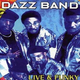 Dazz Band - Live & Funky