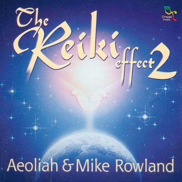 Mike Rowland - The Reiki Effect, Vol. 2