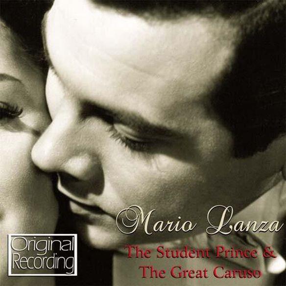 Mario Lanza - Student Prince & the Great Caruso