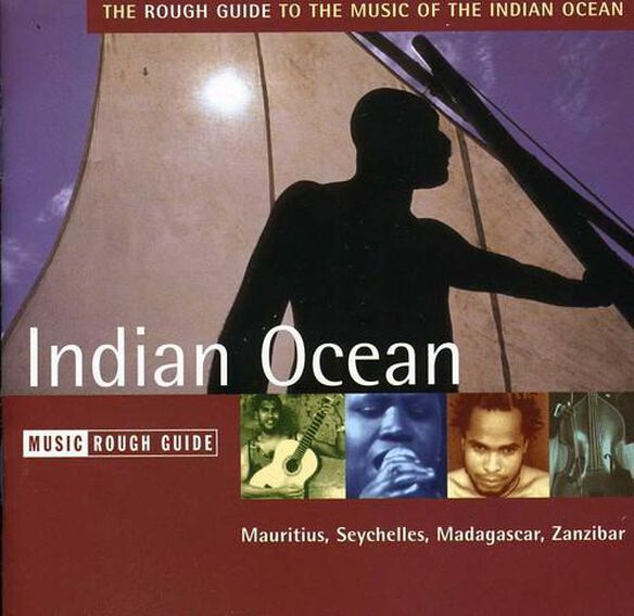 Various Artists - The Rough Guide To The Music Of The Indian Ocean