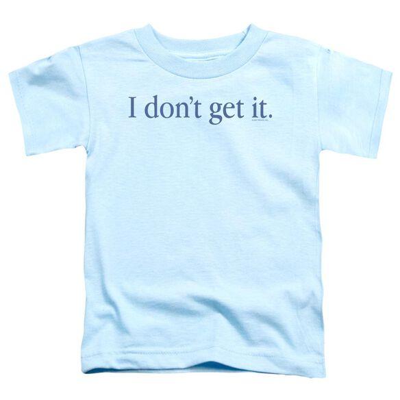 I Don't Get It Short Sleeve Toddler Tee Light Blue T-Shirt