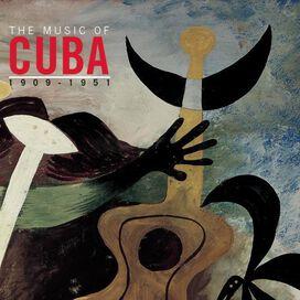 Various Artists - Music Of Cuba 1909-1951