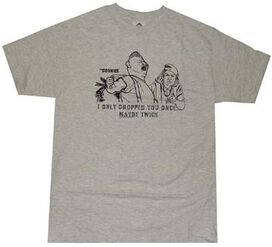 Goonies Dropped You Once T-Shirt