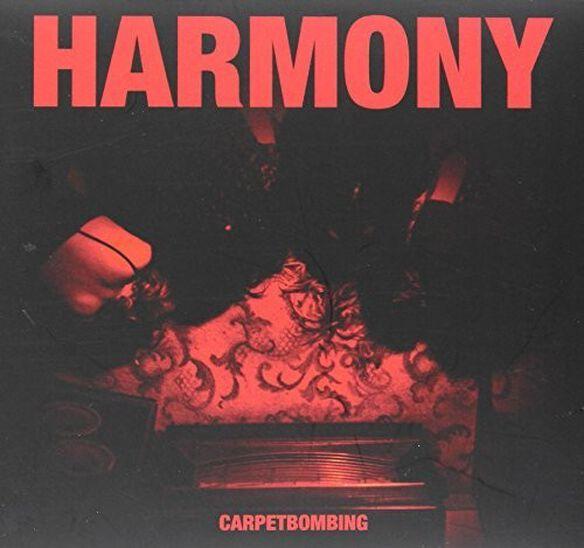 Harmony - Carpetbombing