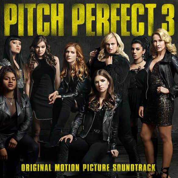 Pitch Perfect 3 / O.S.T.