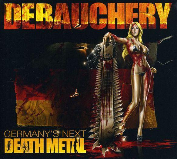 Debauchery - Germanys Next Death Metal