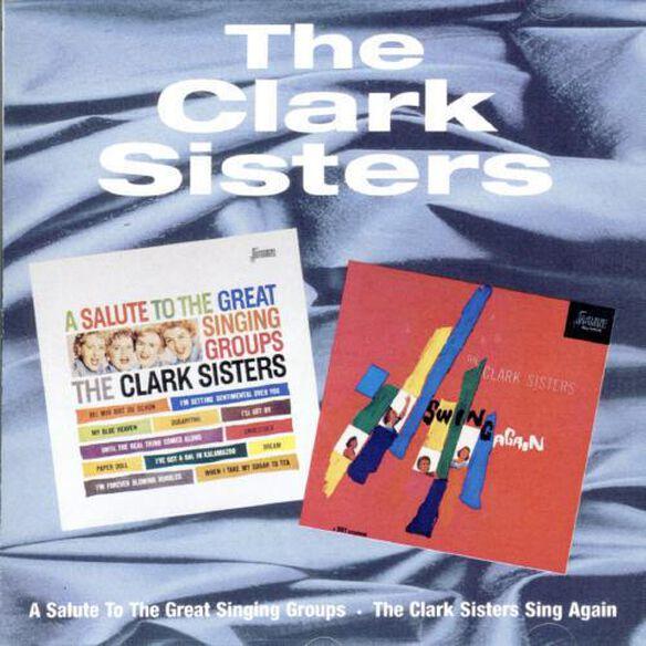 Salute Great Singing Groups / Clark Swing Again