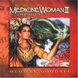 Medwyn Goodall - Medicine Woman 2