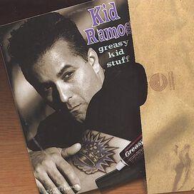Kid Ramos - Greasy Kid Stuff