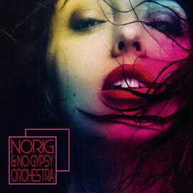 Norig & No Gypsy Orchestra/ Various - Norig & No Gypsy Orchestra