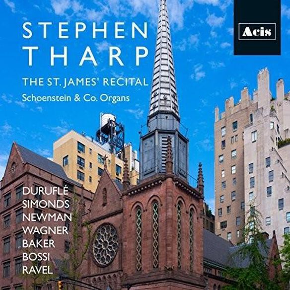 Stephen Tharp: St. James Recital