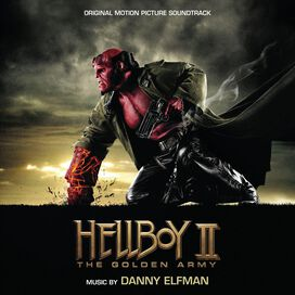 Original Motion Picture Soundtrack - Hellboy II: The Golden Army [Original Motion Picture Soundtrack]