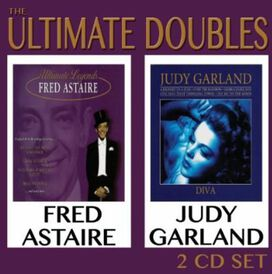 Judy Garland/Fred Astaire - Ultimate Doubles