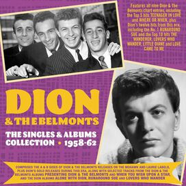 Dion & Belmonts - Singles & Albums Collection 1957-62
