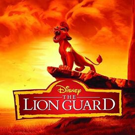 Various Artists - Lion Guard [Original Soundtrack]