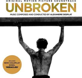 Alexandre Desplat - Unbroken [Original Motion Picture Soundtrack]