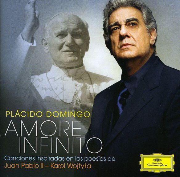 Placido Domingo - Amore Infinito: Canciones Inspiradas de Juan Pablo