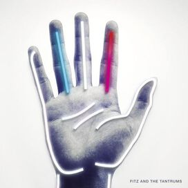 Fitz & the Tantrums - Fitz and the Tantrums