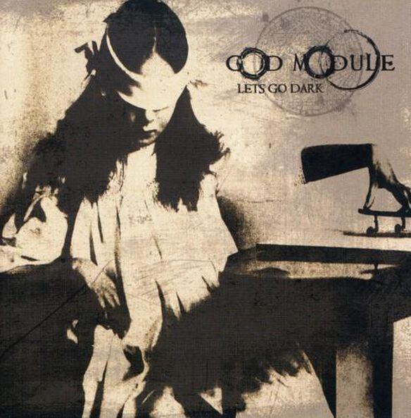 God Module - Let's Go Dark