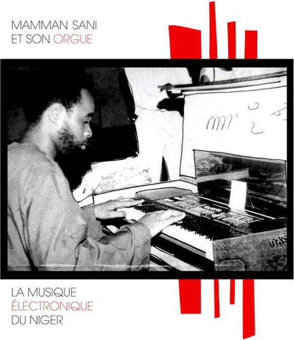 Mamman Sani - La Musique Electronique Du Niger