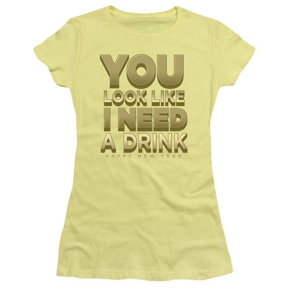 I Need A Drink Short Sleeve Junior Sheer T-Shirt
