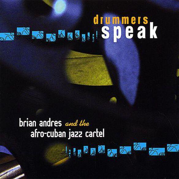 Drummers Speak