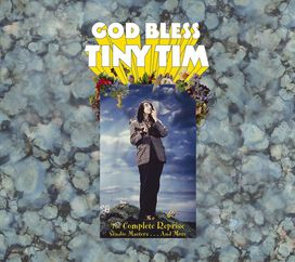 Tiny Tim - God Bless Tiny Tim: The Complete Reprise Recordings