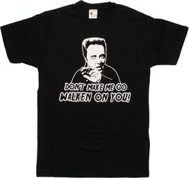 Don't Make Me Go Walken T-Shirt Sheer