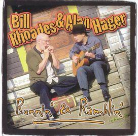 Bill Rhoades & Alan Hager - Runnin' & Ramblin'