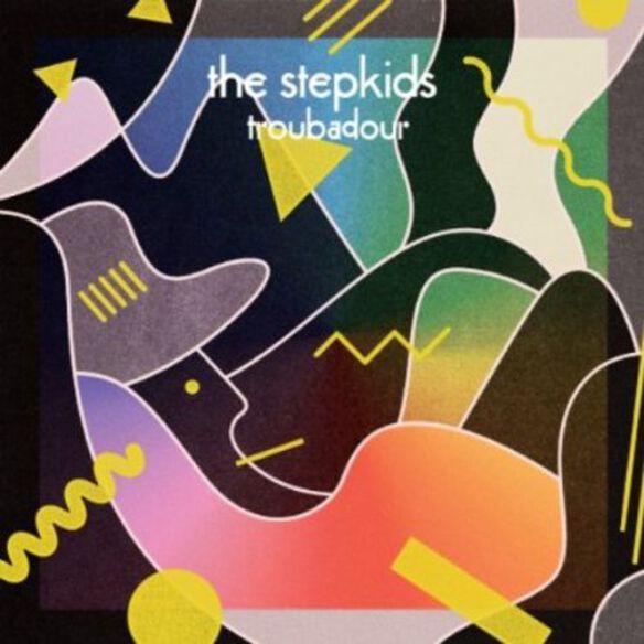 Stepkids - Troubador