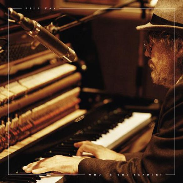 Bill Fay - Who Is the Sender