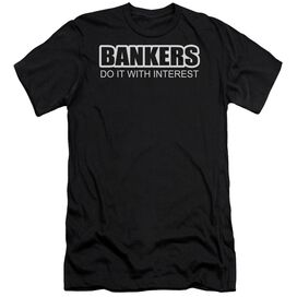 Bankers Do It Interest Short Sleeve Adult T-Shirt